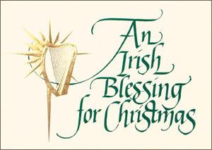 Irish Christmas Blessing.An Irish Christmas Blessing Nevermore Lane