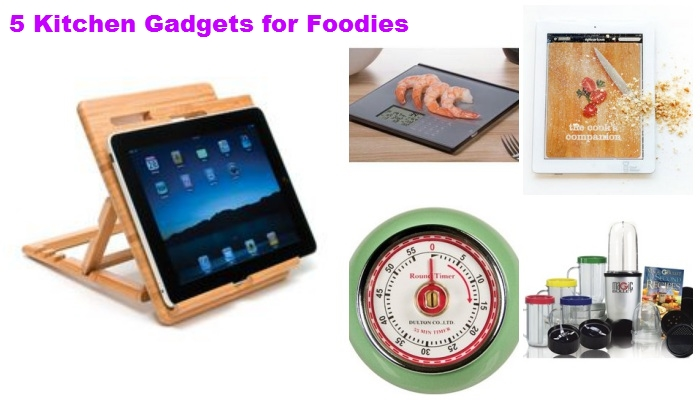 5 Kitchen Gadgets for Foodies -collage