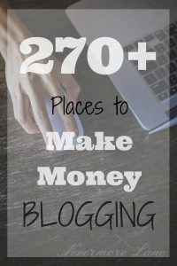 270+ Places to Make Money Blogging | Nevermore Lane