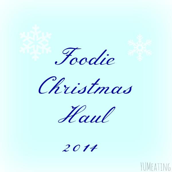 foodie christmas haul