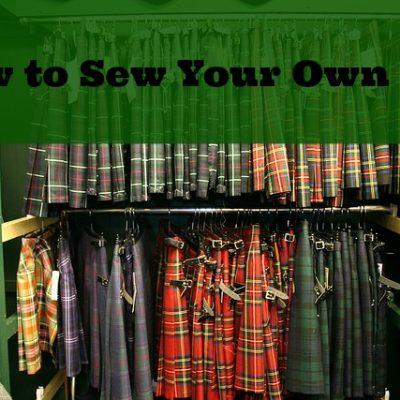 How to Sew an Irish or Scottish Kilt