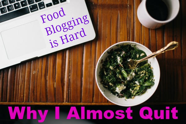 food blogging is hard
