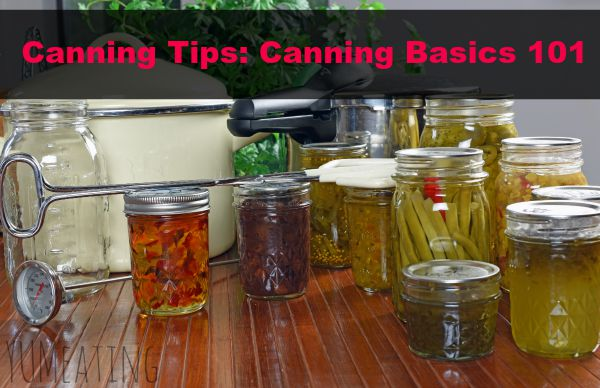 Canning Tips: Canning Basics 101 | YUM eating