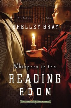 Whispers in the Reading Room (The Chicago World's Fair Mystery Series) By Shelley Shepard Gray