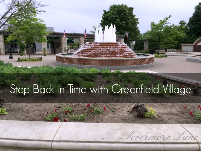 Step Back in Time with Greenfield Village {Dearborn, MI} | Nevermore Lane