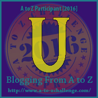#atozchallenge All Good Things Must Come to an End (U-Z)