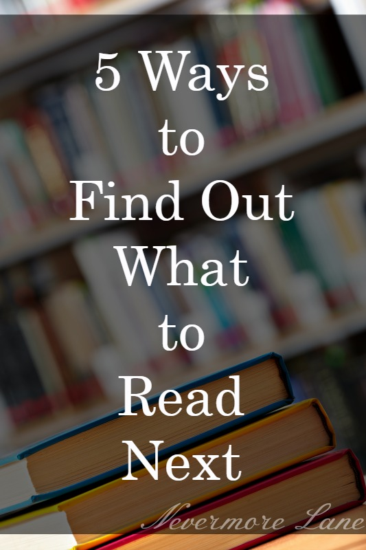 5 Ways to Find Out What to Read Next
