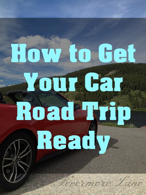 How to Get Your Car Road Trip Ready  | Nevermore Lane #RoadTrip #Travel