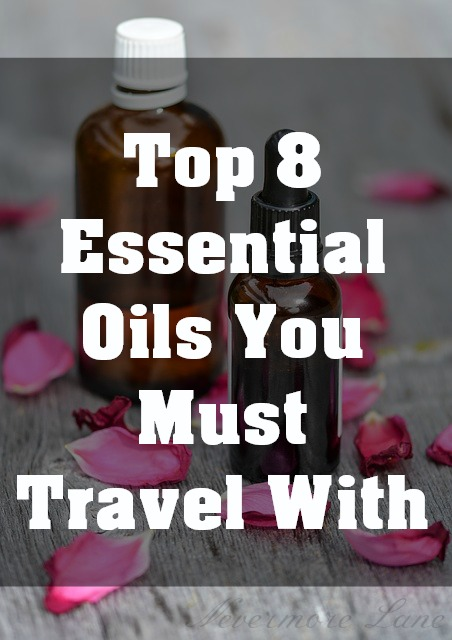 Top 8 Essential Oils You Must Travel With