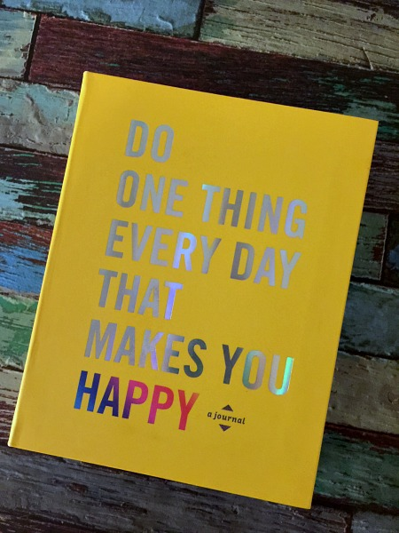 Do One Thing Every Day That Makes You Happy | Nevermore Lane