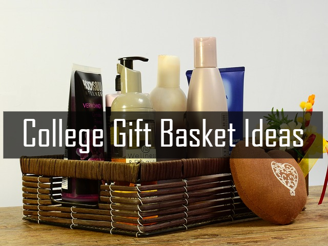 Getting College Off To A Good Start : College Gift Basket Ideas
